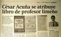 Denuncia contra César Acuña por plagio de libro fue dada a conocer en el 2009