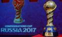 Copa Confederaciones 2017: los premios económicos que ganarán los 3 primeros lugares
