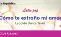 Cómo te extraño mi amor, canción de Leopoldo Dante Tévez