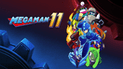 Mega Man 11: ya está disponible la demo gratuita para estas consolas