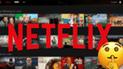 Netflix: Plataforma revela increíble truco y pide a usuarios que no lo difundan
