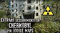 Google Maps: recorre Chernóbil y descubre escena terrorífica que lo deja horrorizado [FOTOS]
