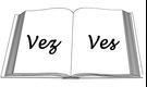 Ves o vez: conoce la diferencia entre ambas palabras
