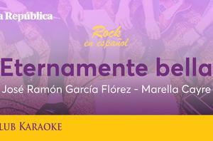 Eternamente bella, canción de José Ramón García Flórez y Marella Cayre