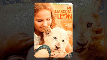 MIS MASCOTA ES UN LEÓN: la pequeña Mía forja una increíble amistad con una leona, pero vivirán momentos difíciles cuando llegue a la adultez